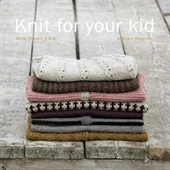 Knit for your kid, strik til børn 2-6 år